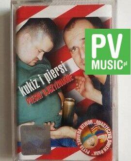 KUKIZ I PIERSI PIEŚNI OJCZYŹNIANE audio cassette