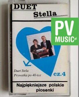 DUET STELLA 4 NAJPIĘKNIEJSZE POLSKIE PIOSENKI audio cassette