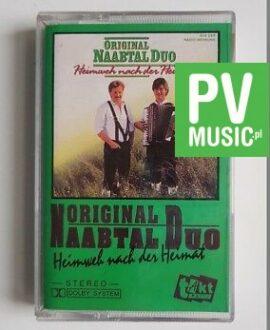 NAABTAL DUO HEIMWEH NACH DER HEIMAT audio cassette