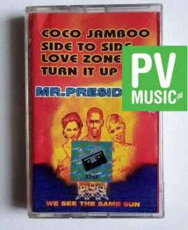 MR. PRESIDENT WE SEE THE SAME SUN audio cassette