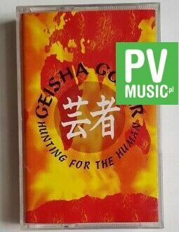 GEISHA GONER HUNTING FOR THE HUMAN audio cassette
