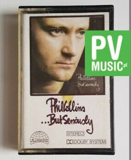 PHILL COLLINS ...BUT SERIOUSLY audio cassette