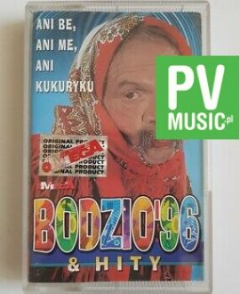 BODZIO'96 & HITY ANI BE, ANI ME, ANI KUKURYKU audio cassette