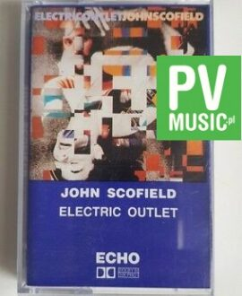 JOHN SCOFIELD ELECTRIC OUTLET audio cassette