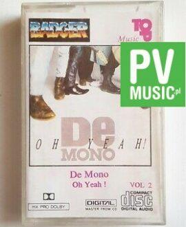 DE MONO OH YEAH! audio cassette
