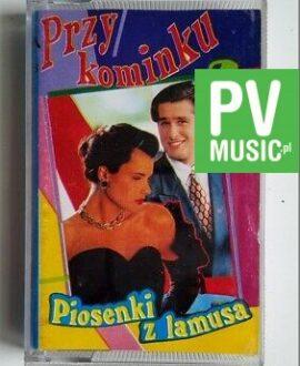PRZY KOMINKU  NASZA JEST NOC.. audio cassette