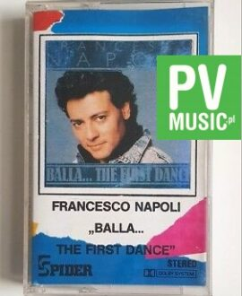 "FRANCESCO NAPOLI ""BALLA...THE FIRST DANCE"" audio cassette"