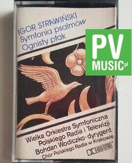 IGOR STRAWIŃSKI SYMFONIA PSALMÓW - OGNISTY PTAK audio cassette