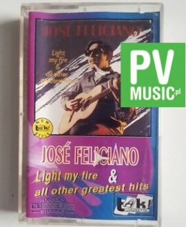 JOSE FELICIANO LIGHT MY FIRE & ALL OTHER HITS audio cassette