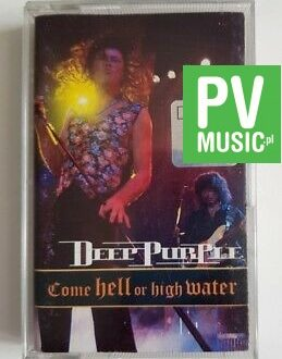 DEEP PURPLE COME HELL OR HIGH WATER audio cassette
