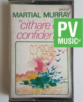 MARTIAL MURRAY CITHARE EN CONFIDENCE    audio cassette