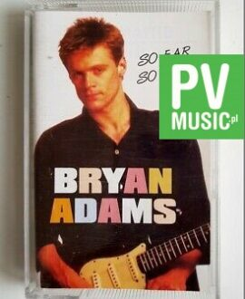 BRYAN ADAMS SO FAR SO GOOD audio cassette