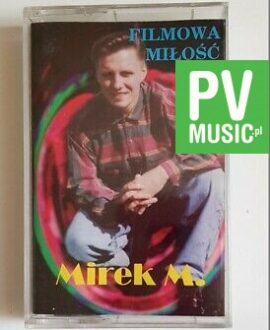 MIREK M. FILMOWA MIŁOŚĆ I... audio cassette