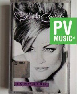 BELINDA CARLISLE A WOMAN & A MAN audio cassette
