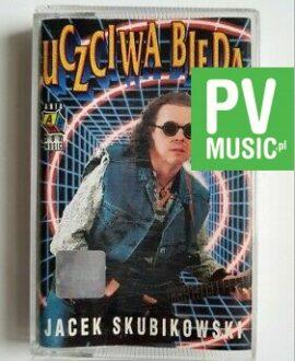 JACEK SKUBIKOWSKI UCZCIWA BIEDA audio cassette