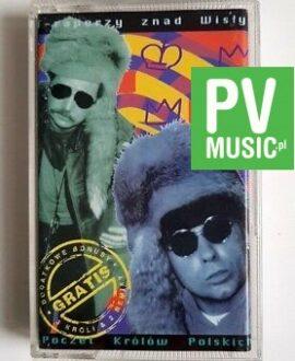 T-RAPERZY ZNAD WISŁY POCZET KRÓLÓW POLSKICH audio cassette