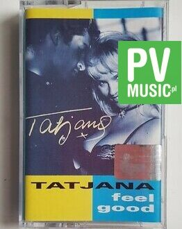 TATJANA FEEL GOOD audio cassette