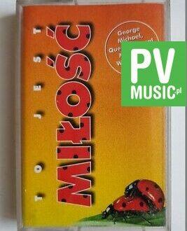 TO JEST MIŁOŚĆ QUEEN, MARILLION.. audio cassette