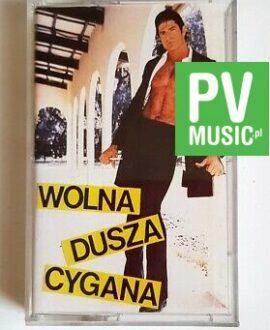 WOLNA DUSZA CYGANA  audio cassette
