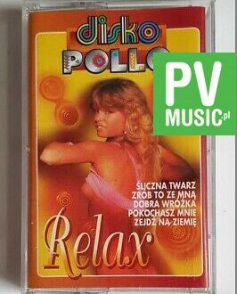 DISKO POLLO RELAX ŚLICZNA TWARZ.. audio cassette