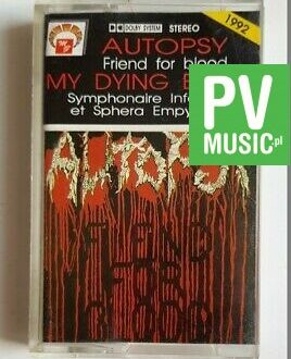 AUTOPSY/ MY DYING BRIDE FRIEND FOR BLOOD.. audio cassette