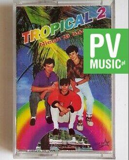 TROPICAL 2 NIECH TA NOC.. audio cassette