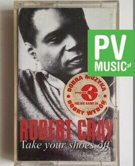ROBERT CRAY TAKE YOUR SHOES OFF audio cassette