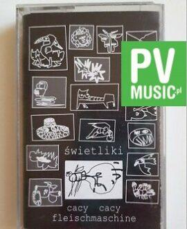 ŚWIETLIKI CACY CACY FLEISCHMASCHINE audio cassette