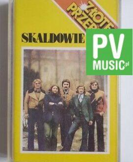 SKALDOWIE ZŁOTE PRZEBOJE audio cassette