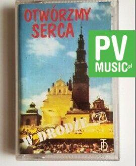 W DRODZE OTWÓRZMY SERCA audio cassette