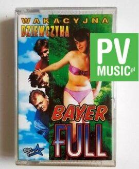 BAYER FULL WAKACYJNA DZIEWCZYNA audio cassette