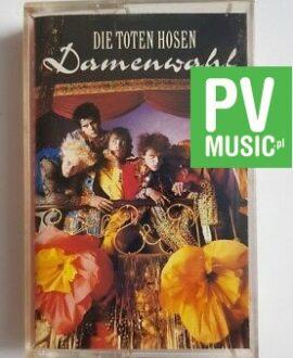 DIE TOTEN HOSEN DAMENWAHL audio cassette