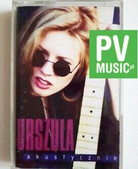 URSZULA AKUSTYCZNIE  audio cassette