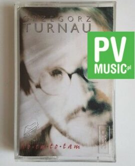 GRZEGORZ TURNAU TO TU TO TAM audio cassette