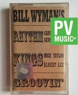 BILL WYMAN'S RHYTHM KINGS GROOVIN' audio cassette