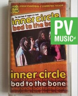 INNER CIRCLE BAD TO THE BONE audio cassette