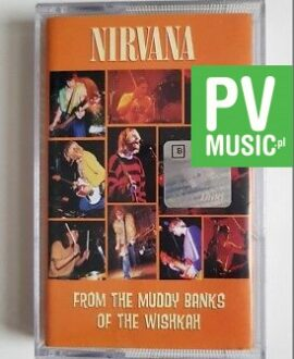 NIRVANA FROM THE MUDDY BANKS OF THE WISHKAH audio cassette