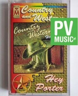 COUNTRY AND WESTERN HEY PORTER audio cassette
