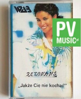 REZONANS JAKŻE CIĘ NIE KOCHAĆ audio cassette