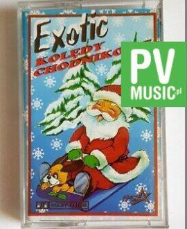 EXOTIC KOLĘDY CHODNIKOWE  audio cassette