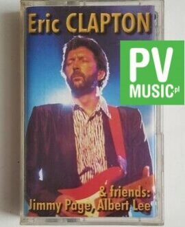 ERIC CLAPTON & FRIENDS JIMMY PAGE, ALBERT LEE.. audio cassette