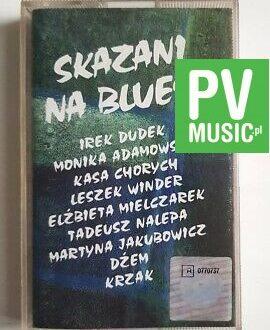 DŻEM SKAZANI NA BLUESA audio cassette