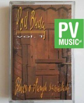 POD BUDĄ BLUES O STARYCH SĄSIADACH vol.1  audio cassette