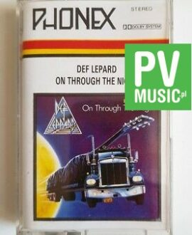 DEF LEPPARD ON THROUGH THE NIGHT audio cassette