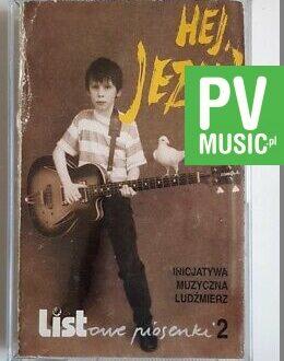 HEJ JEZU! LISTOWE PIOSENKI 2 audio cassette