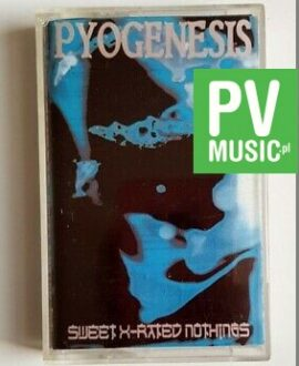 PYOGENESIS SWEET X-RATED NOTHINGS audio cassette