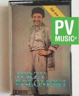 JERZY POŁOMSKI JAK TEN CZAS LECI audio cassette