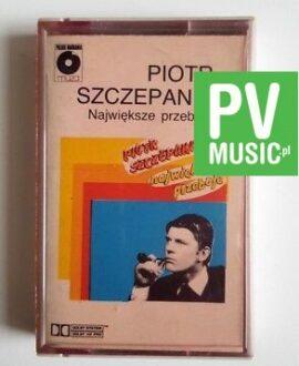 PIOTR SZCZEPANIK NAJWIĘKSZE PRZEBOJE audio cassette