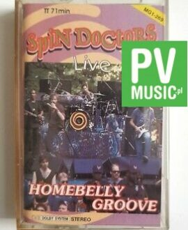 SPIN DOCTORS HOMEBELLY GROOVE audio cassette