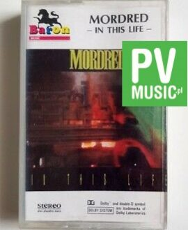 MORDRED IN THIS LIFE  audio cassette